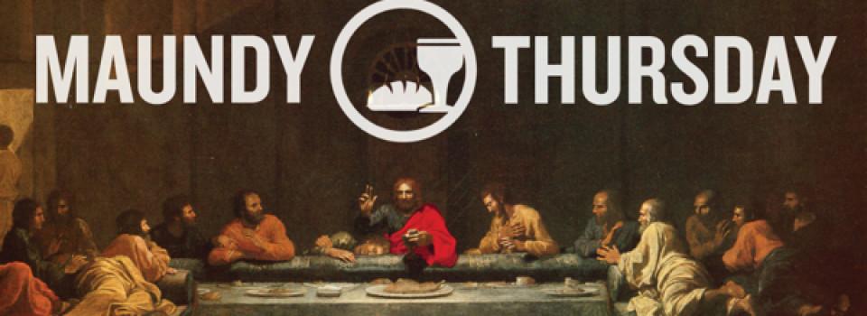 Maundy Thursday Agape Meal & Service
